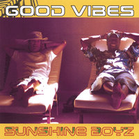 Good Vibes — Sunshine Boyz