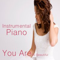 Instrumental Piano: You Are so Beautiful — The O'Neill Brothers Group