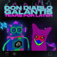 Don Diablo, Galantis - Tears For Later
