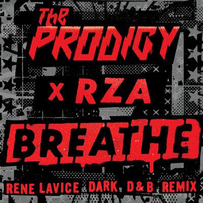 The Prodigy & RZA - Breathe (Rene LaVice Dark D&B Remix) [2021]