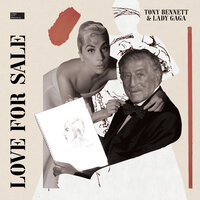 Tony Bennett, Lady Gaga - I Get A Kick Out Of You