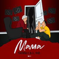 Тайпан, IL'GiZ - Мама