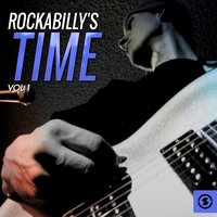 Rockabilly's Time, Vol. 1 — сборник