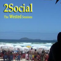 The Wested Sessions — 2Social