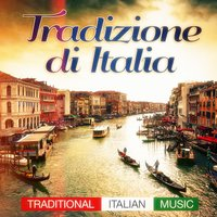 Tradizione Di Italia (Traditional Italian Music Pop Hits and Classics from the Past) — сборник