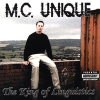 The King of Linguistics — MC Unique
