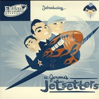 Introducing... — CC Jerome's Jetsetters