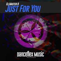 Just For You — Dj Master B