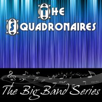 The Big Band Series - The Squadronaires — The Squadronaires