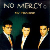 My Promise — No Mercy