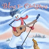 Blues For Christmas — сборник