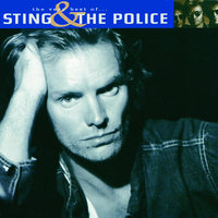 The Very Best Of Sting And The Police — Sting, The Police