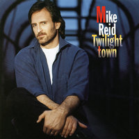 Twilight Town — Mike Reid