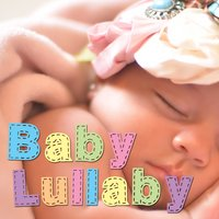 Baby Lullaby — Baby Genius, Baby Lullaby, Bedtime Baby, Baby Genius|Baby Lullaby|Bedtime Baby