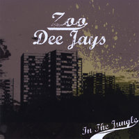 In the Jungle — Zoo Dee Jays