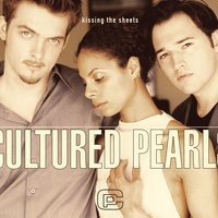 Kissing The Sheets — Cultured Pearls