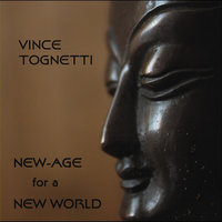 New Age for a New World — Vince Tognetti