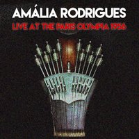 Amália Rodrigue: Live At The Paris Olympia 1956 — Amalia