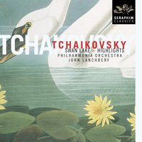 Tchaikovsky: Swan Lake - Highlights — Пётр Ильич Чайковский, Christopher Warren-Green, John Lanchbery, Christopher Warren-Green/Philharmonia Orchestra/John Lanchberry