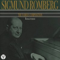 Sigmund Romberg the Famous Composition — сборник