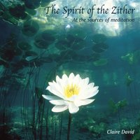 The Spirit of the Zither — Claire David
