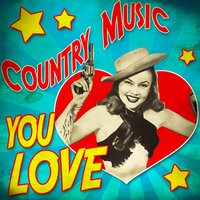 Country Music You Love — сборник