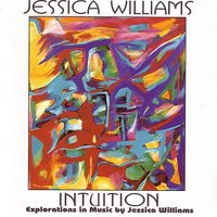 Intuition — Jessica J Williams, pianist and composer