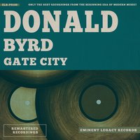 Gate City — Donald Byrd