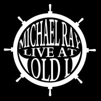 Live at Old I - EP — Michael Ray