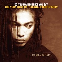 Do You Love Me Like You Say: The Very Best Of Terence Trent D'Arby — Terence Trent D'Arby