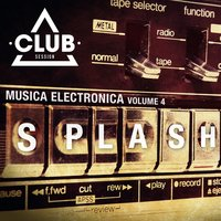 Splash! - Music Electronica, Vol. 4 — сборник