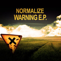 Warning E.P. — Normalize