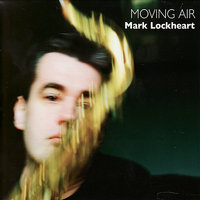 Moving Air — John Parricelli, Mark Lockheart, Martin France, Dudley Phillips