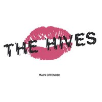 Main Offender — The Hives