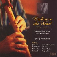 Embrace the Wind — James Pellerite, Randall Snyder, Michael Mauldin, David Deboor Canfield, Marilyn Bliss, Philip Parker
