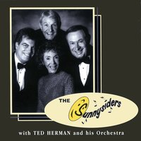 The Sunnysiders With Ted Herman And His Orchestra — The Sunnysiders, The Ted Herman Orchestra, The Sunnysiders, The Ted Herman Orchestra