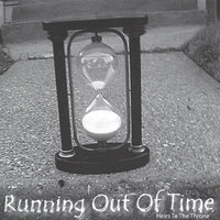 Running Out Of Time — Heirs to the Throne