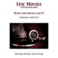 Epic Movie - Music For Movies & TV — сборник