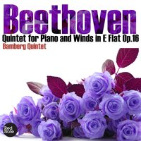 Beethoven: Quintet for Piano and Winds in E Flat Op.16 — Bamberg Quintet