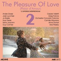 The Pleasure of Love (Plaisir d'Amour), Vol. 2 — сборник