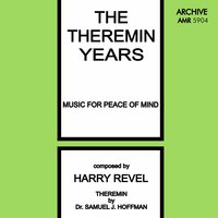 The Theremin Years — Dr. Samuel J. Hoffman
