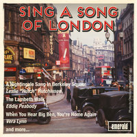 Sing a Song of London — Vera Lynn