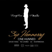 Sip Hennessy — One Hunned