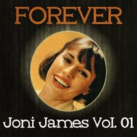 Forever Joni James Vol. 01 — Joni James