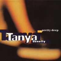 Pretty Deep — Tanya Donelly