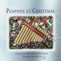 Panpipes At Christmas — The London Fox Players, John Gerighty, Simeon Wood, Simon-Bernard-Smith