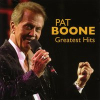 Greatest Hits — Pat Boone