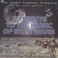 A Tribute to the Music of Star Wars — London Symphony Orchestra (LSO)