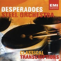 "Desperadoes Steel Orchestra - Classical Transcriptions — Witco Desperadoes Steel Orchestra/Trevor ""Inch High"" Valentine"