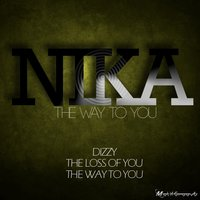 The Way to You - Single — NIKA, Dj Nika